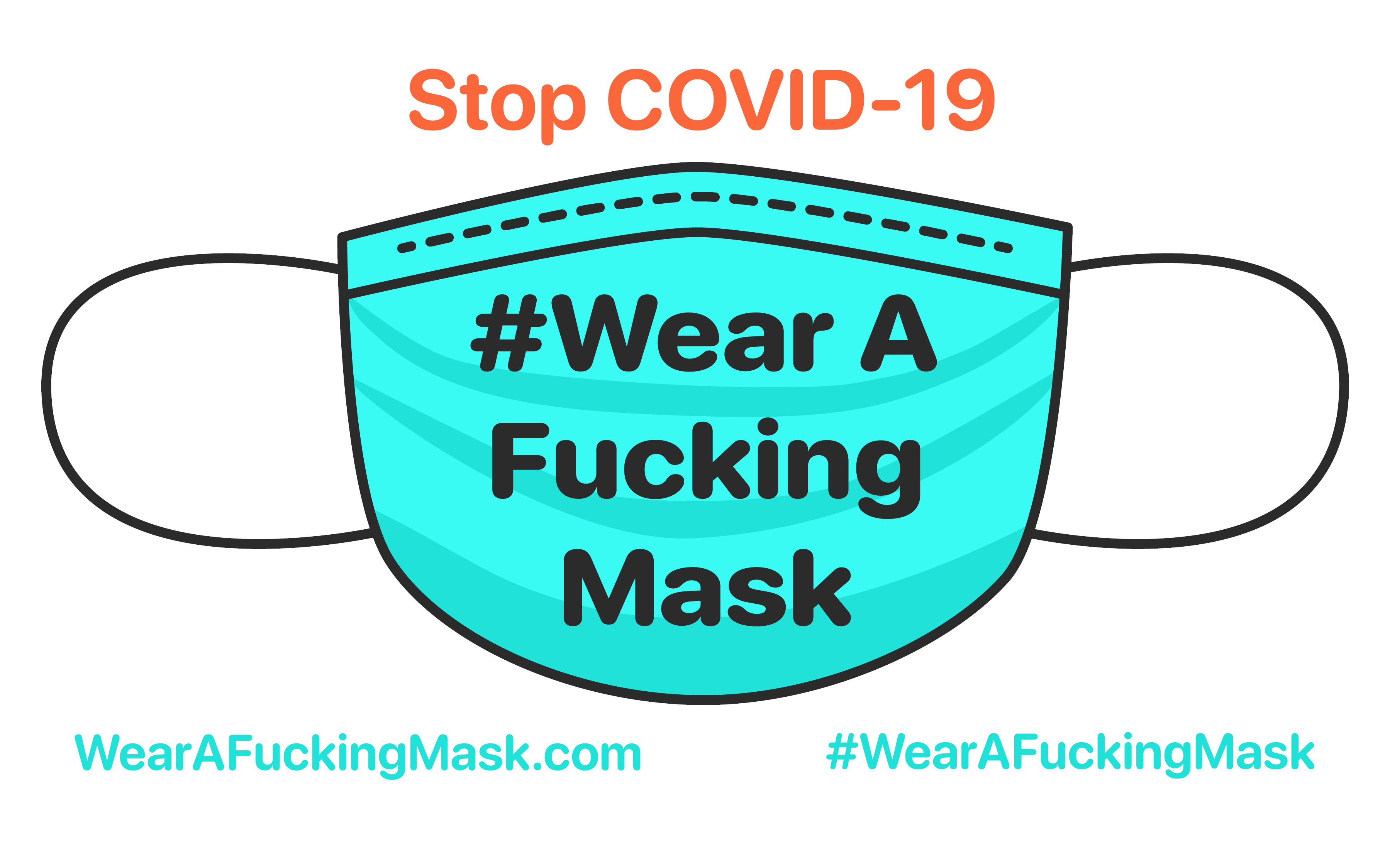 #WearAFuckingMask